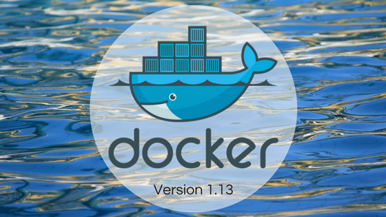 Please welcome Docker 1.13