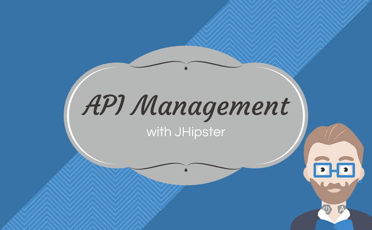API management with JHipster