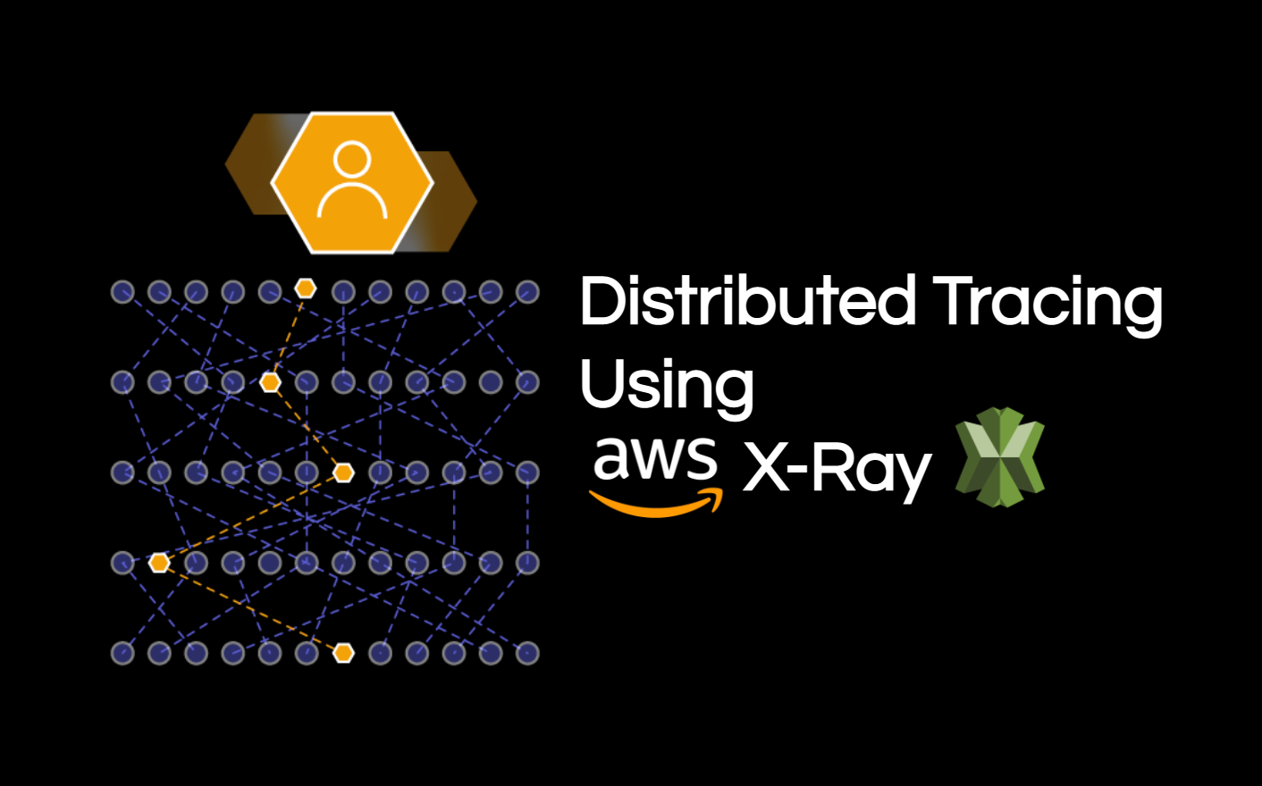 Distributed Tracing using AWS X-Ray