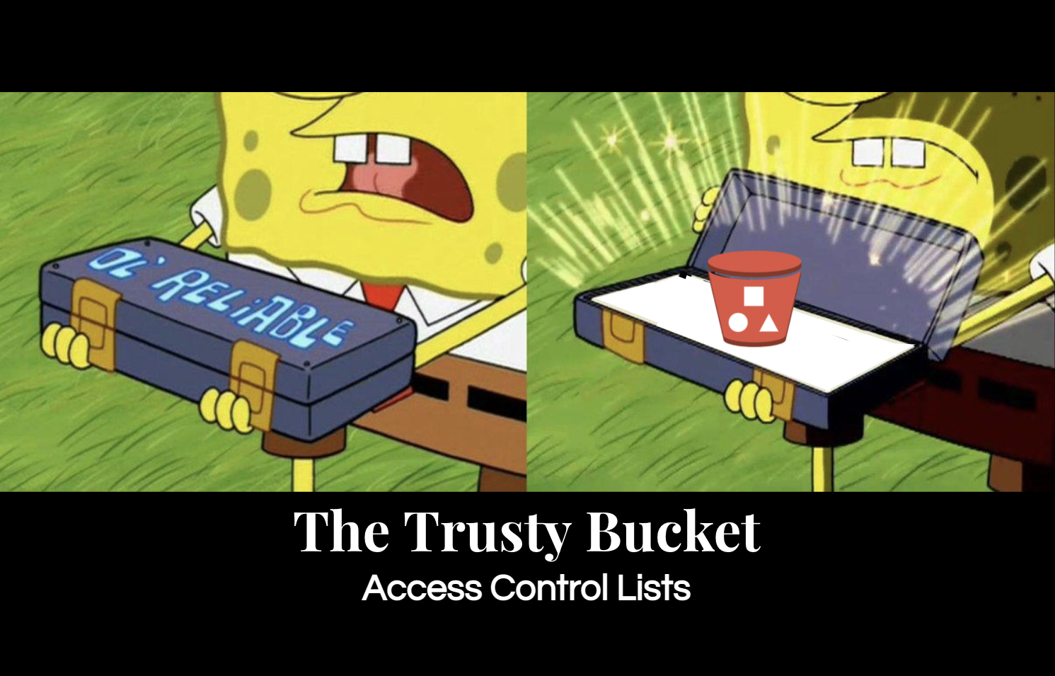 The Trusty Bucket - Access Control Lists